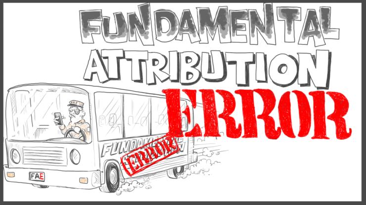 fundamental-attribution-error